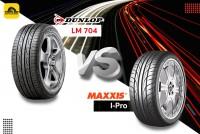 TIIRESBID รีวิวยางเปรียบเทียบ : Dunlop Sp Sport LM704 Vs Maxxis IPRO