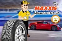 TIRESBID รีวิวยาง : Maxxis MarauderII MA-S2 (แม็กซิส มาราเดอร์ เอ็มเอเอสทู)